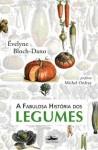 La version brésilienne de La fabuleuse histoire des légumes Site de l'éditeur : http://www.estacaoliberdade.com.br/