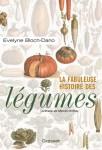 La Fabuleuse Histoire des Legumes