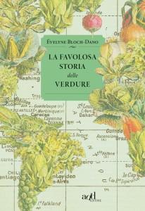 La favolosa storia delle verdure